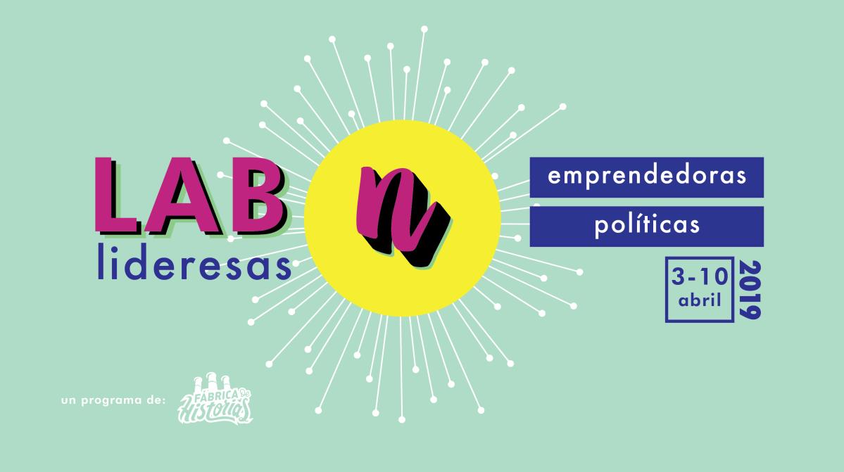 Convocatoria 2019: LAB Nosotras Lideresas